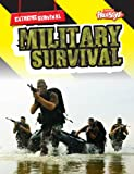 Military Survival, Nick Hunter, 1410939707