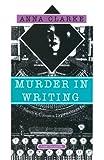 Murder in Writing, Anna Clarke, 0385243251