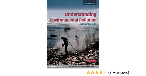 Understanding Environmental Pollution (3rd edition)