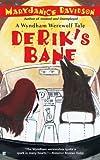 Derik's Bane (A Wyndham Werewolf Novel)