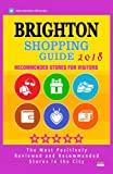 Brighton Shopping Guide 2018: Best Rated Stores in Brighton, England - Stores Recommended for Visitors, (Shopping Guide 2018)