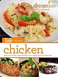 Chicken: 50 Best Recipes from Allrecipes.com