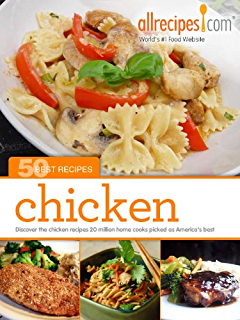 Amazon food wishes chef johns best dishes ebook allrecipes chicken 50 best recipes from allrecipes forumfinder Image collections