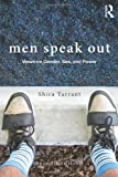 Men Speak Out: Views on Gender, Sex, and Power, , 0415521084