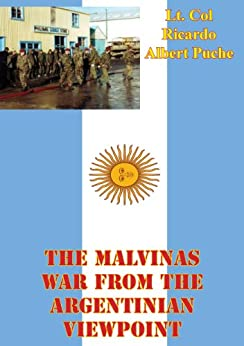 The Malvinas War From The Argentinian Viewpoint