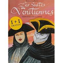 SUITES VÉNITIENNES T07 : CRÉPUSCULE SUR LA LAGUNE + 1 LIVRE GRATUIT SUITE VÉNITIENNES T01