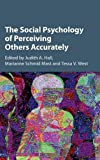 img - for The Social Psychology of Perceiving Others Accurately book / textbook / text book
