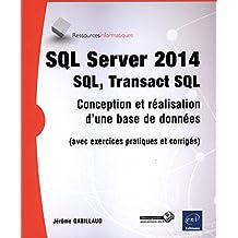 SQL Server 2014 - SQL, Transact SQL
