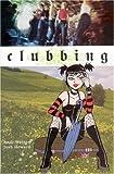 Clubbing, Andi Watson, 1401203701