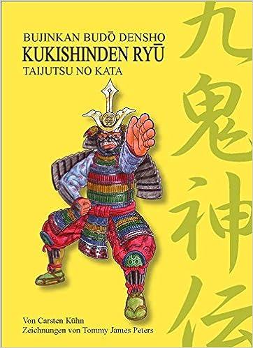 Kühn, C: Kukishinden Ryû Taijutsu no Kata: Amazon.es: Libros ...