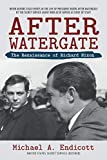 After Watergate: The Renaissance of Richard Nixon