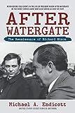 After Watergate: The Renaissance of Richard Nixon