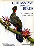 Curassows and Related Birds, Jean Delacour and Dean Amadon, 0913424021
