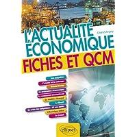 L'actualité économique. Fiches et QCM