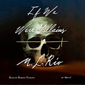 If We Were Villains Audiobook