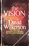 The Vision: A Terrifying Prophecy of Doomsday that is Starting to Happen Now!