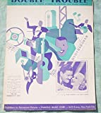 Ephemeral Sheet Music for Piano, Guitar, Double Trouble, Vintage (Not a Reproduction)