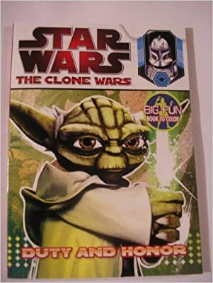 Star Wars the Clone Wars Coloring Book ~ Duty and Honor ...