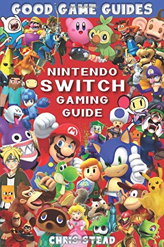 Nintendo Switch Gaming Guide (Black & White): Overview of the most efficient Nintendo video video games, cheats and equipment (Good Game Guides)