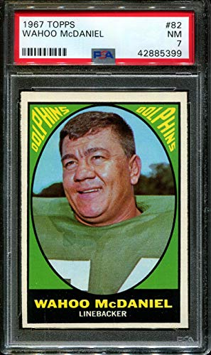 Used, 1967 TOPPS #82 WAHOO McDANIEL RC DOLPHINS PSA 7 F2711872-399 for sale  Delivered anywhere in USA
