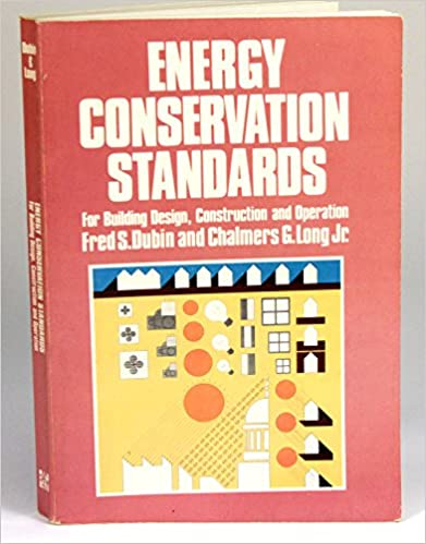 Book Energy Conservation Standards: For Building Design, Construction and Operations (McGraw-Hill series in modern structures)