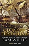The Glorious First of June: Fleet Battle in the Reign of Terror (Hearts of Oak Trilogy)