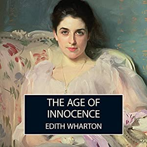 The Age of Innocence Hörbuch