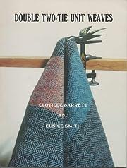 Double Two-Tie Unit Weaves af Clotilde…