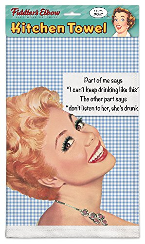 """Part Of Me Says I Can't Keep Drinking Like This. The Other Part Says, Don't Listen To Her, She's Drunk!""100% Cotton Eco-Friendly Kitchen Dish Towel, Kitchen Towel With Hanging Loop 51aTahm 3SL"