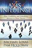 Axis of Influence, Michael Lovas and Pam Holloway, 1600375340