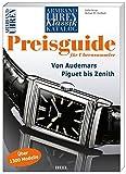 Armbanduhren Klassik Katalog: Preisguide für Uhrensammler