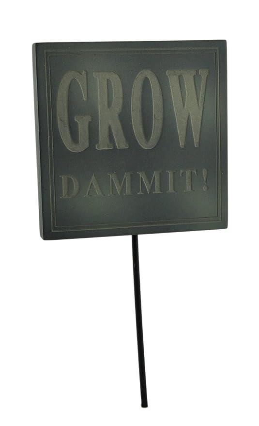Zeckos Resin Garden Stakes Grow Dammit Funny Green Garden Sign Flower Pot  Stake 4.75 X 9.5