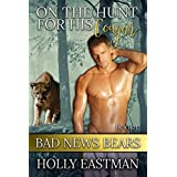 On The Hunt For His Cougar (BBW Paranormal ShapeShifter Romance) (Bad News Bears)