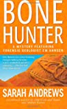 Bone Hunter, Sarah Andrews, 0312973179