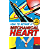 How to Repair a Mechanical Heart (Mechanical Hearts Book 1)