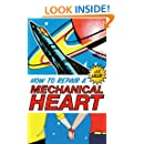 How to Repair a Mechanical Heart (Mechanical Hearts Book 1)
