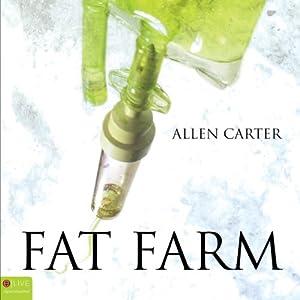 Fat Farm Audiobook