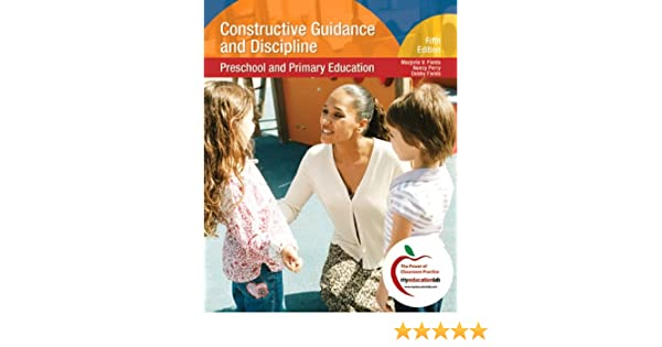 Constructive Guidance And Discipline: Preschool and Primary ...