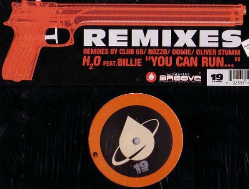 Price comparison product image H2O - You Can Run... (Remixes) - Liquid Groove - LG 0019