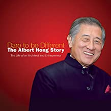 Dare to be Different:The Albert Hong Story