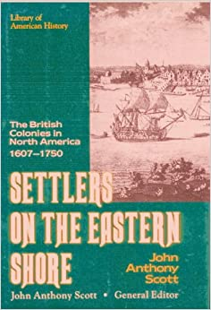 Book Settlers on the Eastern Shore: British Colonies in America 1607-1750 (Library of American History)