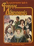 img - for Guinness Guide to Feminine Achievements by Joan Macksey (1975-10-01) book / textbook / text book