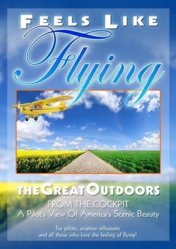 Feels Like Flying: The Great Outdoors