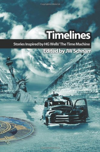 Timelines: Stories Inspired by H.G. Wells' the Time Machine pdf