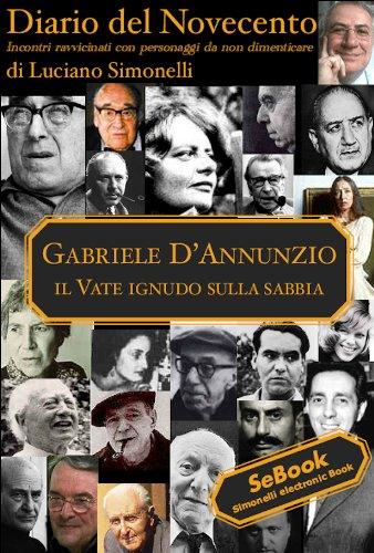 Ginori Italian - Diario del Novecento - GABRIELE D'ANNUNZIO (Italian Edition)
