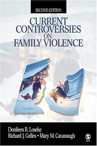 Current Controversies on Family Violence 2nd (second) Edition by Loseke, Donileen R., Gelles, Richard J. (James), Cavanaugh, published by SAGE Publications, Inc (2004)