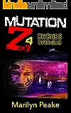 Mutation Z: Drones Overhead
