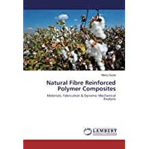 Natural Fibre Reinforced Polymer Composites: Materials, Fabrication & Dynamic Mechanical Analysis