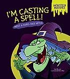 I'm Casting a Spell!, Lisa Bullard, 1467749974