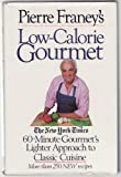 Pierre Franey's Low-Calorie Gourmet